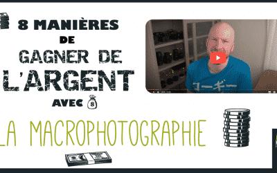 8 Façons de Gagner de l'Argent en Macrophotographie